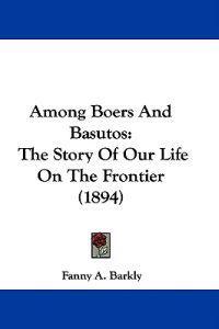 Among Boers and Basutos