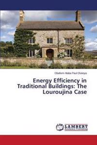 Energy Efficiency in Traditional Buildings