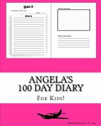 Angela's 100 Day Diary