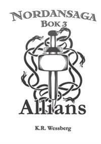 Nordansaga, bok 3. Allians