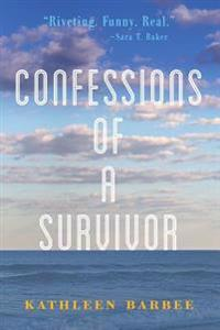 Confessions of a Survivor