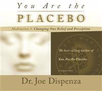 You are the placebo meditation 2 - changing one belief and perception (revi