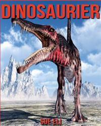 Dinosaurier: Kinderbuch Uber Dinosaurier Mit Sagenhaften Bilder & Viel Wissenswertes