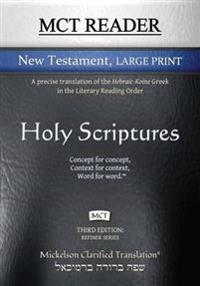 McT Reader New Testament Large Print, Mickelson Clarified