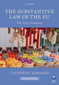 The Substantive Law of the Eu: The Four Freedoms, 5th Ed.
