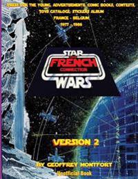 The Star Wars French Connection - Version 2