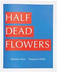 Half Dead Flowers
