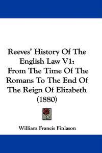 Reeves' History of the English Law
