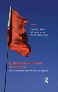 Cultural Entrenchment of Hindutva