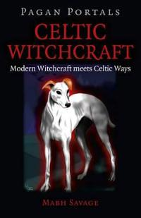 Celtic Witchcraft