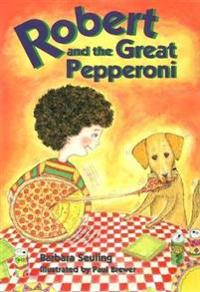 Robert and the Great Pepperoni