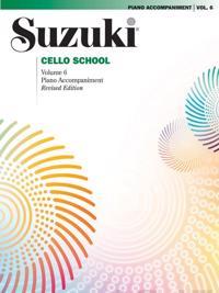 Suzuki Cello School, Vol 6: Piano Acc.