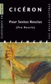 Ciceron, Pour Sextus Roscius: (Pro Roscio)