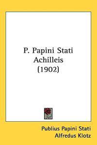 P. Papini Stati Achilleis