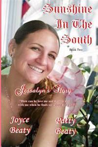 Sunshine in the South, Jessalyn's Story
