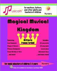 Musicaliti Nursery: Magical Musical Kingdom