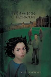 The Berwick Chronicles