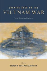 Looking Back on the Vietnam War