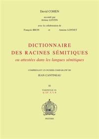 Dictionnaire des racines semitiques Fascicule 10
