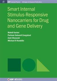 Smart Internal Stimulus-responsive Nanocarriers for Drug and Gene Delivery