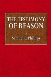 The Testimony of Reason