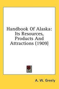 Handbook of Alaska