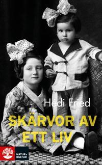 Skärvor av ett liv : vägen till och från Auschwitz - Hédi Fried pdf epub