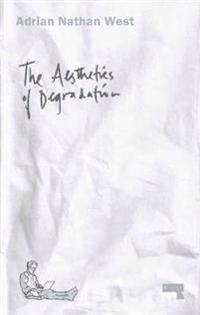 The Aesthetics of Degradation