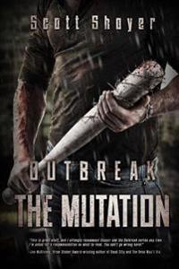 Outbreak: The Mutation