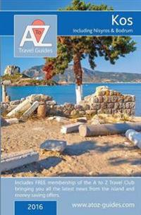 A to Z Guide to Kos 2016, Including Nisyros and Bodrum