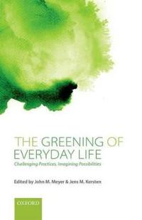 The Greening of Everyday Life