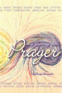 My Journey with Prayer