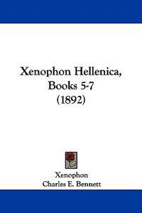 Xenophon Hellenica, Books 5-7