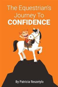 The Equestrians' Journey to Self-Confidence