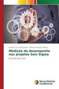 Medicao de Desempenho Nos Projetos Seis SIGMA