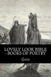 Lovely Look Bible - Books of Poetry