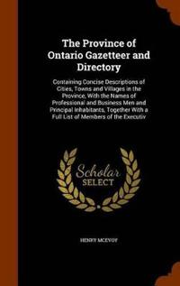 The Province of Ontario Gazetteer and Directory