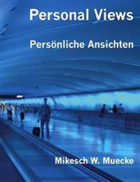 Personal Views: Personliche Ansichten