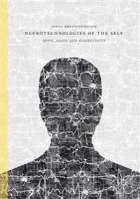 Neurotechnologies of the Self