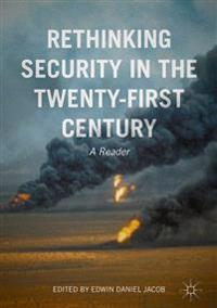 Rethinking Security in the Twenty-first Century