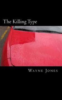 The Killing Type