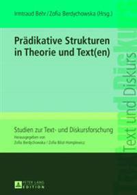 Praedikative Strukturen in Theorie Und Text(en)