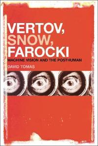 Vertov, Snow, Farocki