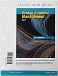 Human Resource Management, Student Value Edition Plus Mylab Management with Pearson Etext -- Access Card Package
