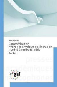 Caract�risation Hydrog�ophysique de Lintrusion Marine � Korba-El Mida