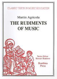 The Rudiments of Music (Rudimenta Musices, 1539)