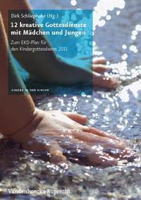 12 Kreative Gottesdienste Mit Madchen Und Jungen / 12 Creative Services With Madchen and Boys