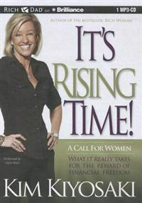 It's Rising Time!: A Call for Women: What It Really Takes for the Reward of Financial Freedom