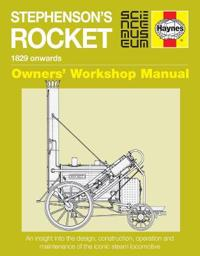 Stephenson's Rocket Manual: 1829 Onwards