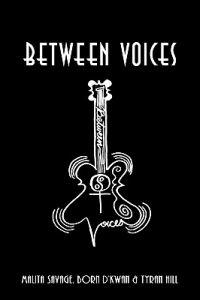 Between Voices